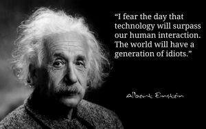 Albert Einstein quote on technology